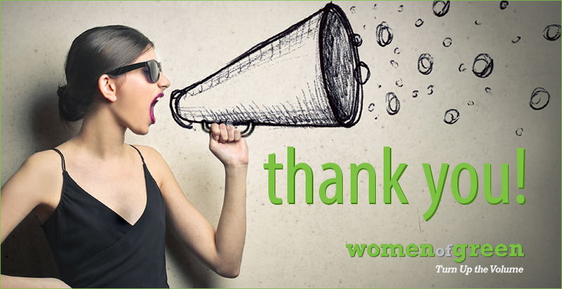Women Of Green thank you!