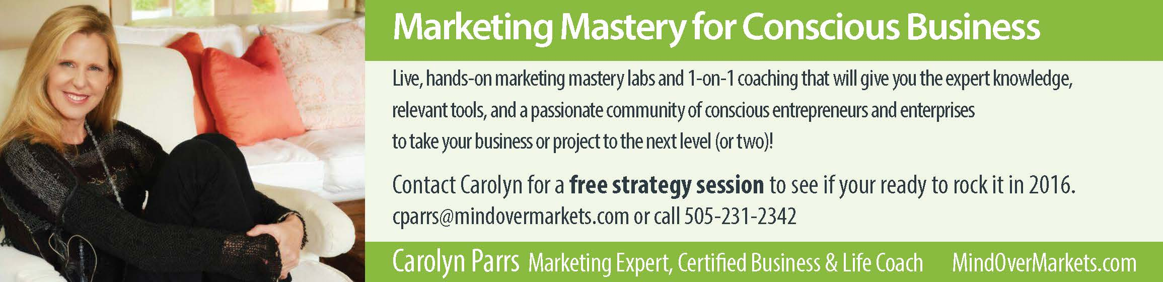 Marketing Mastery For Conscious Business with Carolyn Parrs, Mind Over Markets