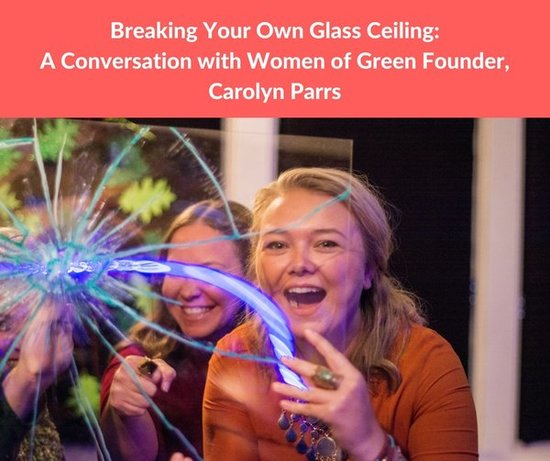 break_glass_ceiling_women_of_green