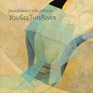 You See this River by Janie Barnett